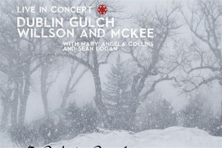 Dublin Gulch with Willson and McKee: Celtic Cowboy Christmas