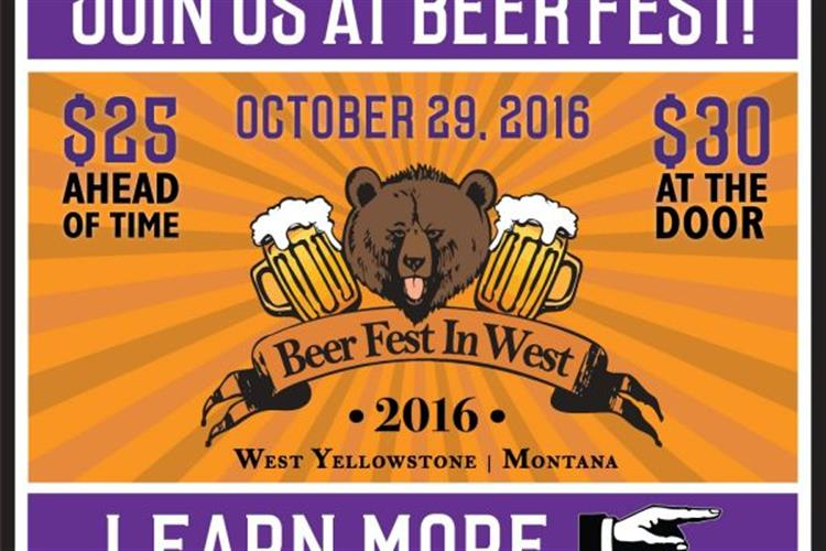 Join us for a weekend of beer, food, music and fun Oct. 29, 2016 at the the Holiday Inn West Yellowstone.