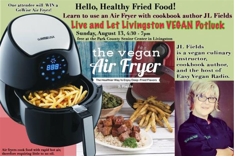 Live and Let Livingston presents cookbook author JL Fields, who is sharing tips and recipes from her new book The Vegan Air Fryer: The Healthier Way to Enjoy Deep-Fried Flavors.